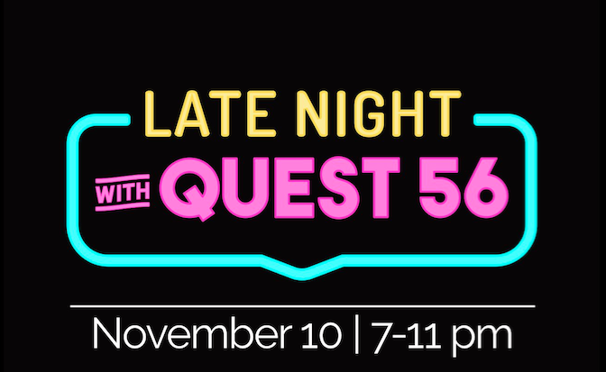 Late Night with Quest 56