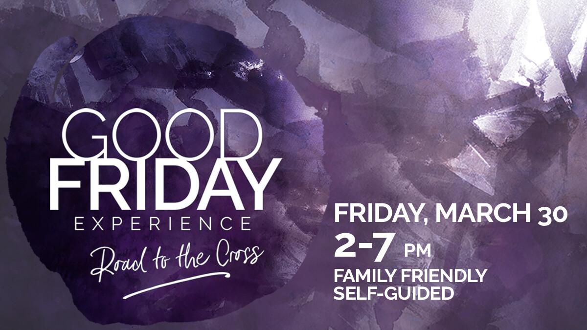 Good Friday Experience // 2018
