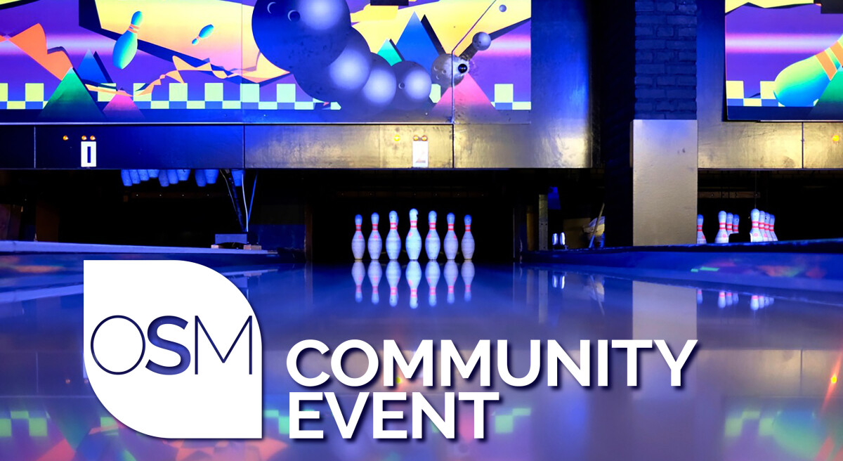 OSM Community Event | Bowling