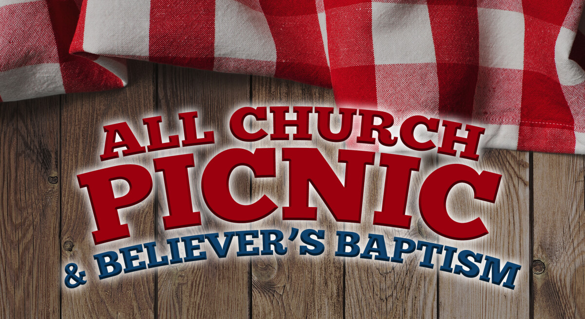2018 All Church Picnic and Baptism