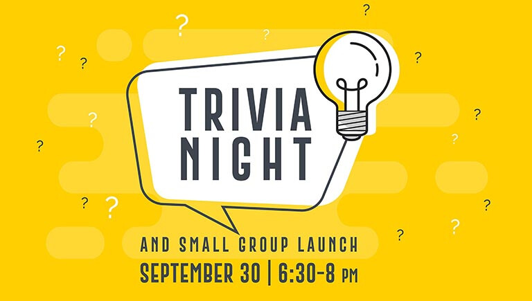 Small Group Launch: Trivia Night