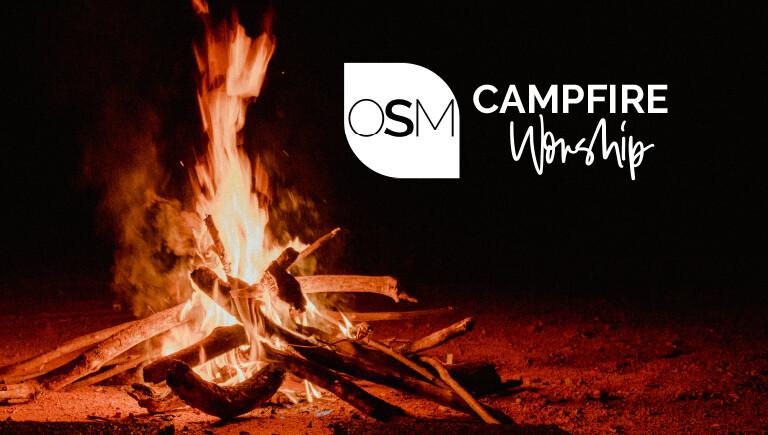 OSM Campfire Worship
