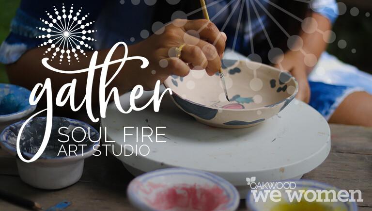 "We Women of Oakwood ""Gather"" at Soul Fire Art Studio"