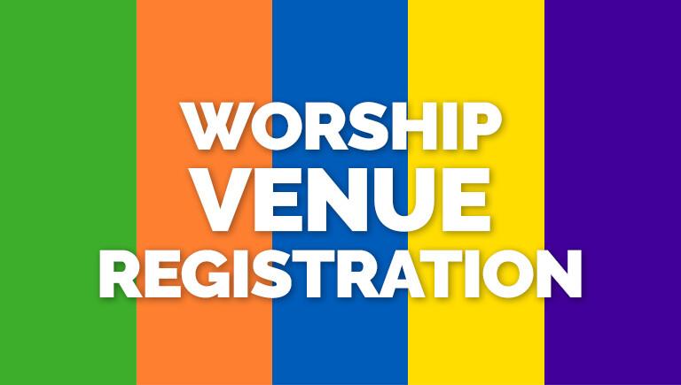 On-Site Worship Venue Registration